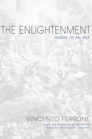 The Enlightenment History of an Idea