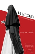 Fleeced: Cut from the wrong cloth by George Goldsmith