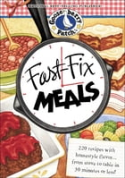 Fast-Fix Meals by Gooseberry Patch