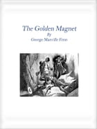 The Golden Magnet by George Manville Fenn