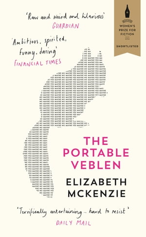 The Portable Veblen: Shortlisted for the Baileys Women?s Prize for Fiction 2016