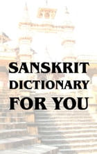 Sanskrit Dictionary For You by Heiko Kretschmer