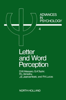 Book Letter and word perception: Orthographic structure and visual processing in reading by Massaro, Dominic W.