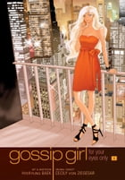 Gossip Girl: The Manga, Vol. 1: For Your Eyes Only by Cecily von Ziegesar