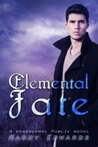 Elemental Fate by Maddy Edwards