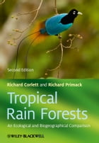Tropical Rain Forests: An Ecological and Biogeographical Comparison