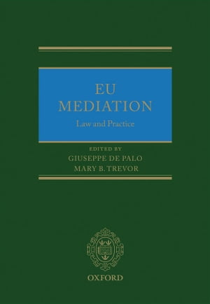 EU Mediation Law and Practice