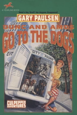 Book DUNC AND AMOS GO TO THE DOGS (NXT RPT) by Gary Paulsen