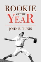 Rookie of the Year by John R. Tunis