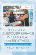 OUR GREAT CUSTOMER SERVICE IN OUR GREAT UNITED STATES