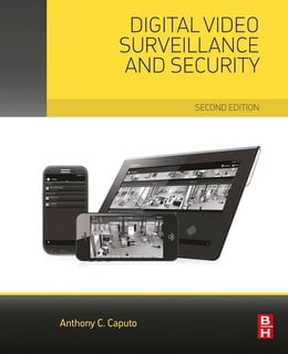 Book Digital Video Surveillance and Security by Anthony C. Caputo