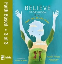 Believe Storybook, Vol. 3: Think, Act, Be Like Jesus