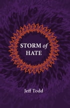 Storm of Hate: Tales of Hurricane Katrina by Jeff Todd