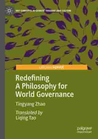 Redefining A Philosophy for World Governance