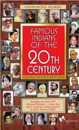 Famous Indians Of The 20th Century