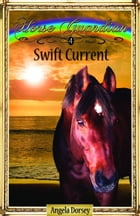 Swift Current by Angela Dorsey