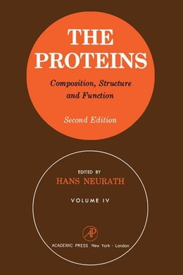 Book The Proteins Composition, Structure, and Function V4 by Neurath, Hans
