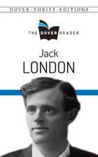Jack London The Dover Reader by Jack London