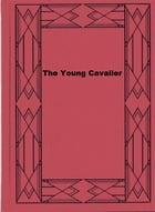 The Young Cavalier by Percy F. Westerman