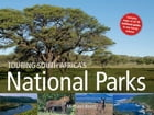 Touring South Africa's National Parks by Michael Brett