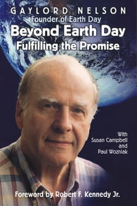 Beyond Earth Day: Fulfilling the Promise