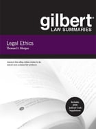 Gilbert Law Summaries on Legal Ethics, 8th
