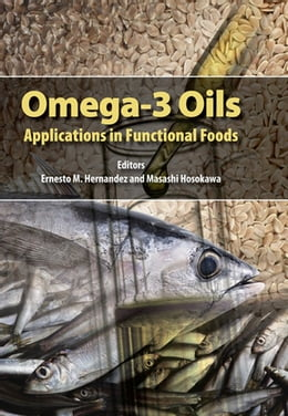 Book Omega-3 Oils: Applications in Functional Foods by Ernesto Hernandez