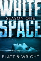 WhiteSpace: Season One by Sean Platt