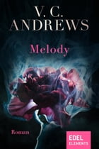 Melody: Roman by V.C. Andrews