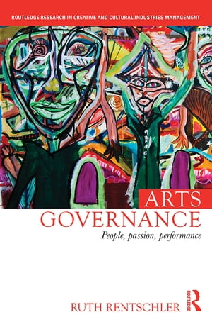 Arts Governance People,  Passion,  Performance RPD