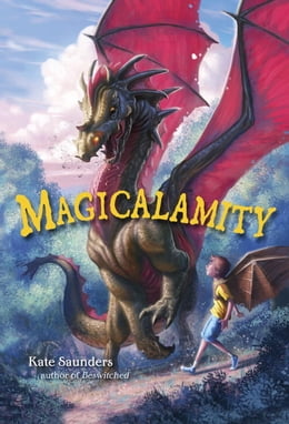 Book Magicalamity by Kate Saunders