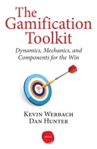 The Gamification Toolkit by Kevin Werbach