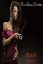 Gambling Desires by Michelle Donahue