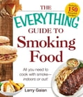 The Everything Guide to Smoking Food fe04f4d9-a01a-49a7-9073-9eb883e184fc