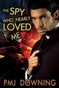The Spy Who Nearly Loved Me 7c58cd53-4964-4a69-be32-b1373239e67c