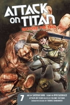 Attack on Titan: Before the Fall: Volume 7 by Hajime Isayama