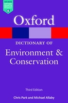 A Dictionary of Environment and Conservation by Michael Allaby