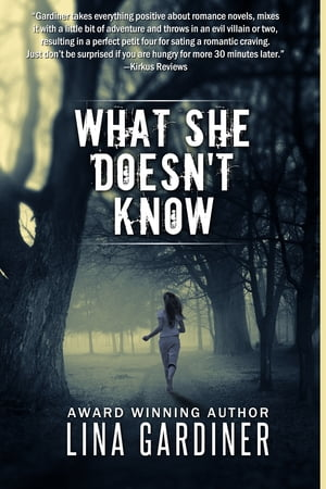What She Doesn't Know