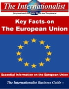 Key Facts on the European Union: Essential Information on the European Union by Patrick W. Nee