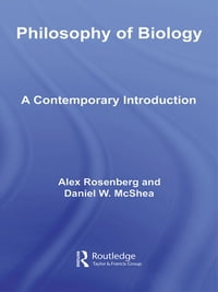 Philosophy of Biology: A Contemporary Introduction