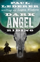 Dark Angel Riding by Paul Lederer
