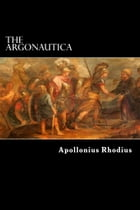 The Argonautica by Apollonius Rhodius
