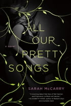 All Our Pretty Songs Cover Image
