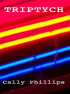 Triptych by Cally Phillips