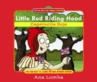 Easy Spanish Storybook: Little Red Riding Hood: Little Red Riding Hood (Book + Audio CD) by Ana Lomba