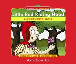 Book Easy Spanish Storybook: Little Red Riding Hood: Little Red Riding Hood (Book + Audio CD) by Ana Lomba