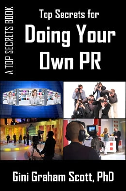 Book Top Secrets for Doing Your Own PR by Gini Graham Scott