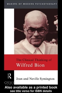 Book The Clinical Thinking of Wilfred Bion by Symington, Neville