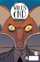 Wild's End: The Enemy Within #4 by Dan Abnett