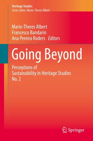 Going Beyond: Perceptions of Sustainability in Heritage Studies No. 2